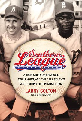 Southern League By Colton, Larry